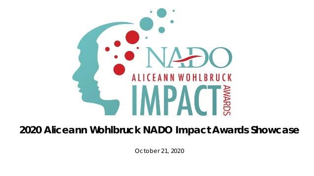 2020 Aliceann Wohlbruck NADO Impact Awards Showcase October 21, 2020