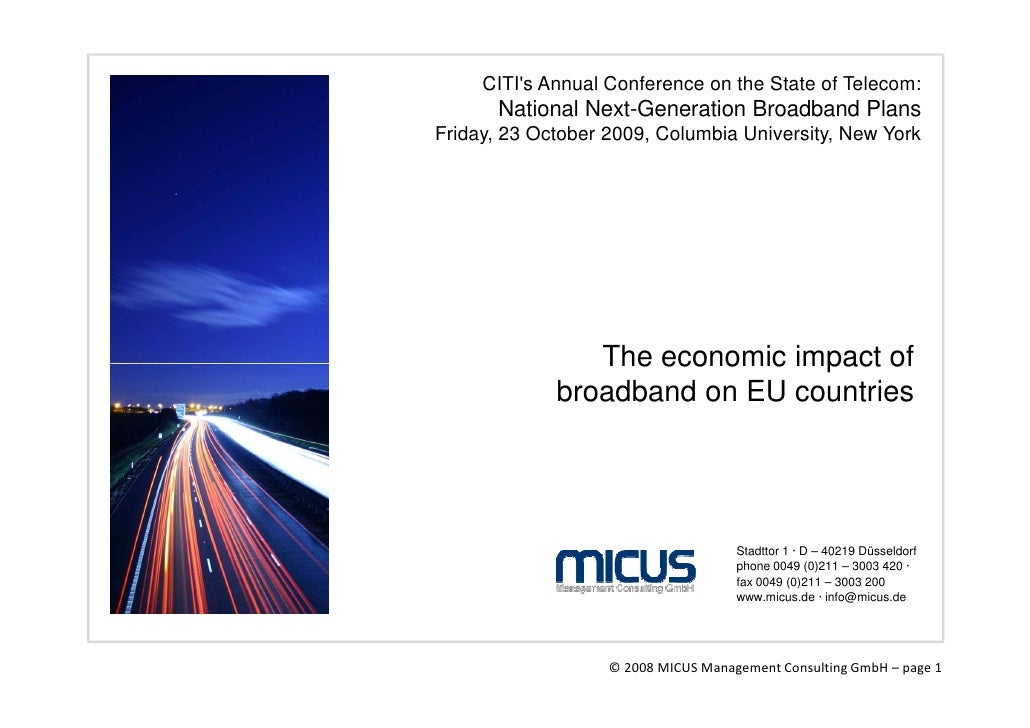 CITI's Annual Conference on the State of Telecom:        National Next-Generation Broadband Plans Friday, 23 October 2009,...