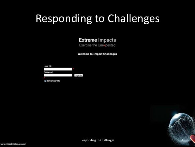 Responding to Challenges  impactchallenges.com v2  Responding to Challenges  1