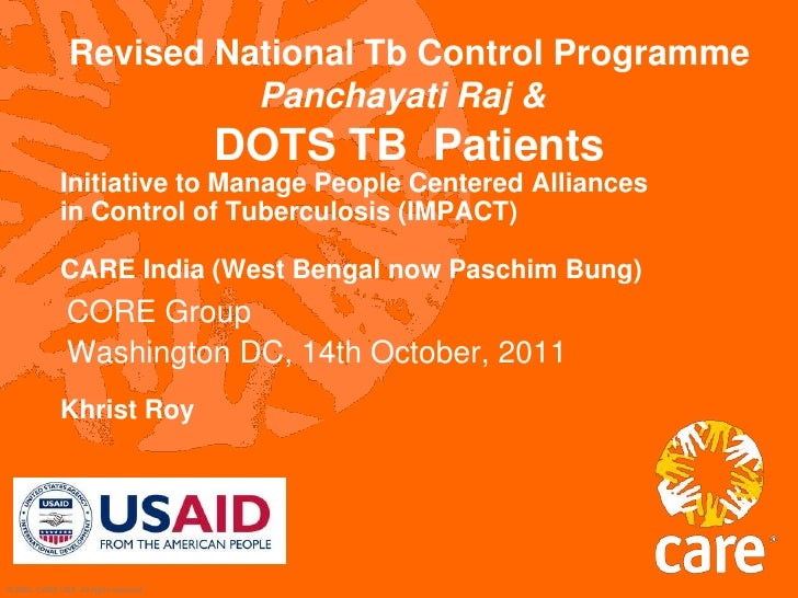 Revised National Tb Control ProgrammePanchayati Raj &DOTS TB  Patients <br />Initiative to Manage People Centered Alliance...