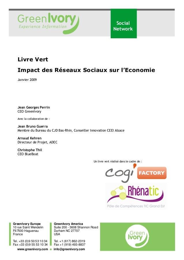 GreenIvory Europe 10 rue Saint Wendelin F67500 Haguenau France Tel. +33 (0)9 50 53 10 34 Fax +33 (0)9 55 53 10 34 GreenIvo...