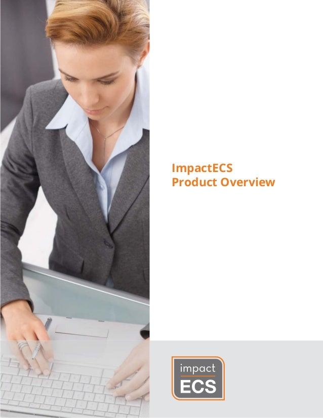 ImpactECS Product Overview