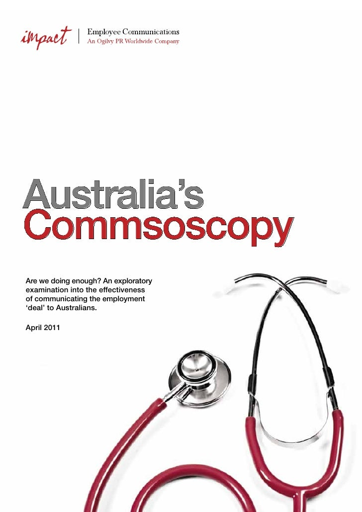 Australia'sCommsoscopyAre we doing enough? An exploratoryexamination into the effectivenessof communicating the employment...