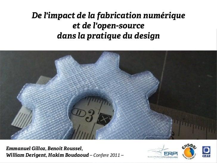 De limpact de la fabrication numérique                    et de lopen-source                 dans la pratique du designEmm...