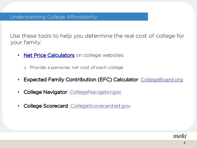 Understanding College Affordability Use these tools to help you determine the real cost of college for your family: • Net ...