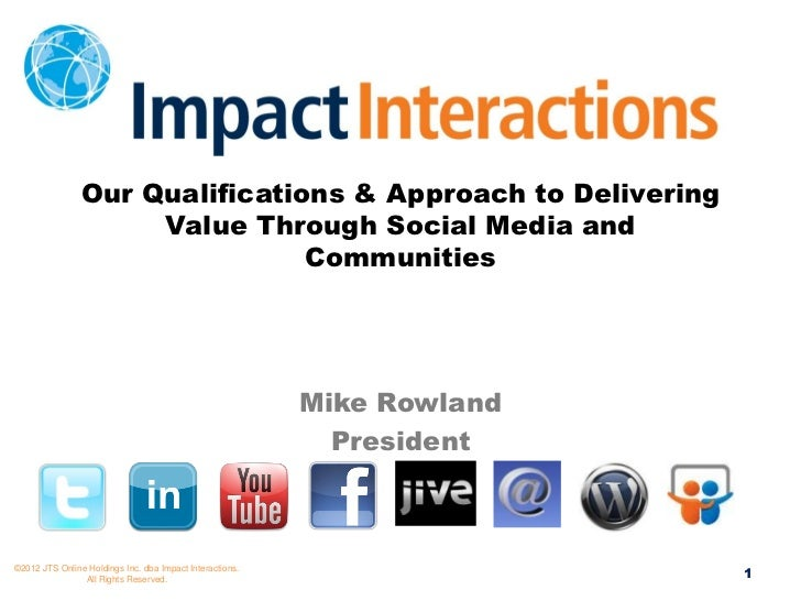 Our Qualifications & Approach to Delivering                     Value Through Social Media and                            ...