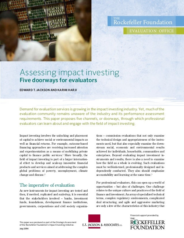 This paper was produced as part of the Strategic Assessment of the Rockefeller Foundation's Impact Investing Initiative. J...