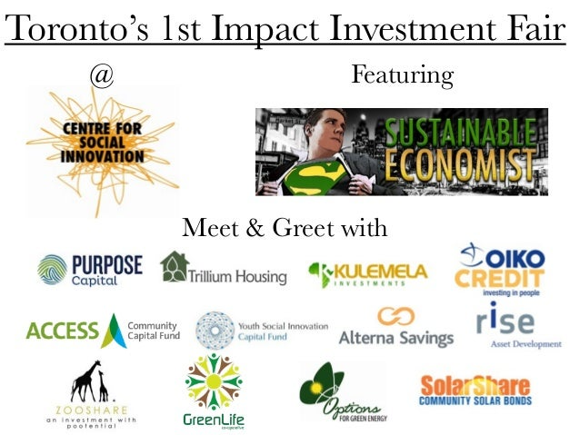 Toronto's 1st Impact Investment FairFeaturingMeet & Greet with@