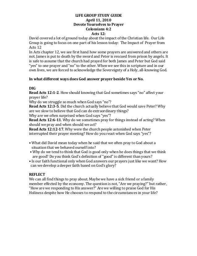 LIFE	   GROUP	   STUDY	   GUIDE	    April	   11,	   2010	    Devote	   Yourselves	   to	   Prayer	    Colossians	   4:2	  ...