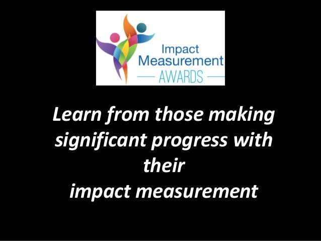 Learn from those making significant progress with their impact measurement