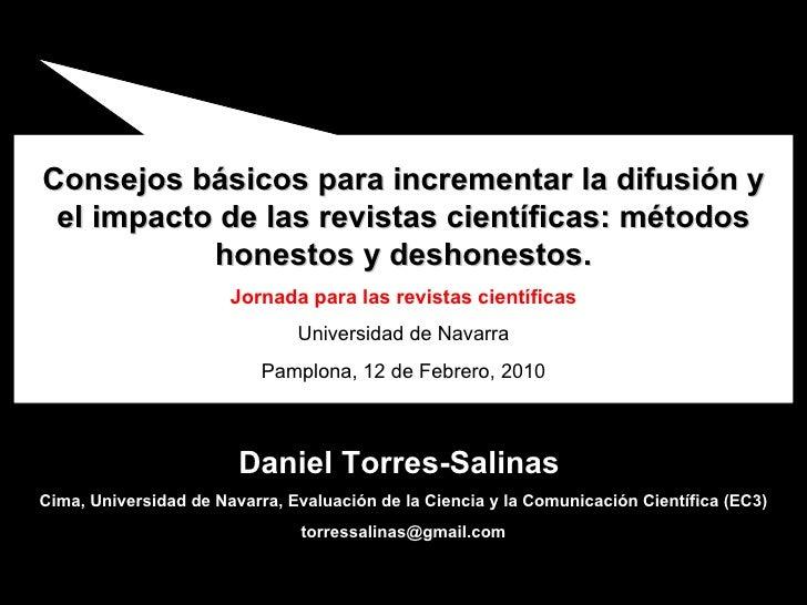Jornada para las revistas científicas.   Consejos básicos para incrementar la difusión y el impacto de las revistas cientí...