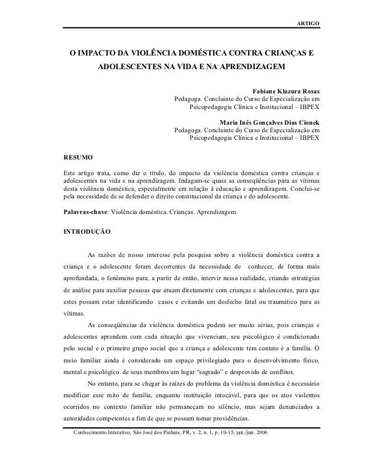 ARTIGO  O IMPACTO DA VIOLÊNCIA DOMÉSTICA CONTRA CRIANÇAS E              ADOLESCENTES NA VIDA E NA APRENDIZAGEM            ...