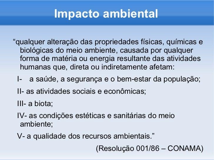 Impacto ambietal - princípios <ul><li>Aula do prof. Rodrigo Travitzki aos alunos do Colégio Equipe e quaisquer outros inte...