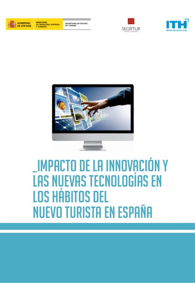 _Impacto de la innovación y las nuevas tecnologías en los hábitos del nuevo turista en España