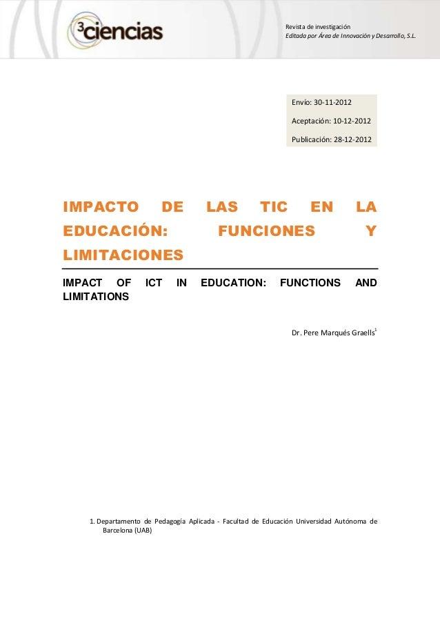 Revista de investigación Editada por Área de Innovación y Desarrollo, S.L. IMPACTO DE LAS TIC EN LA EDUCACIÓN: FUNCIONES Y...