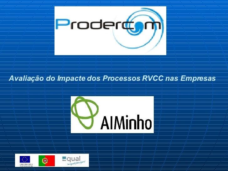 Avaliação do Impacte dos Processos RVCC nas Empresas