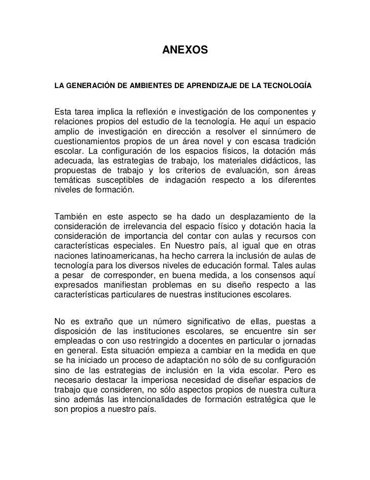 ANEXOSLA GENERACIÓN DE AMBIENTES DE APRENDIZAJE DE LA TECNOLOGÍAEsta tarea implica la reflexión e investigación de los com...