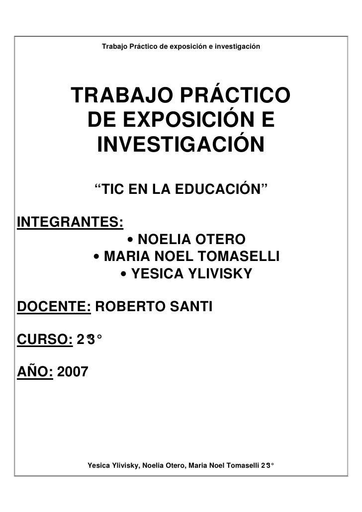 Trabajo Práctico de exposición e investigación           TRABAJO PRÁCTICO        DE EXPOSICIÓN E         INVESTIGACIÓN    ...