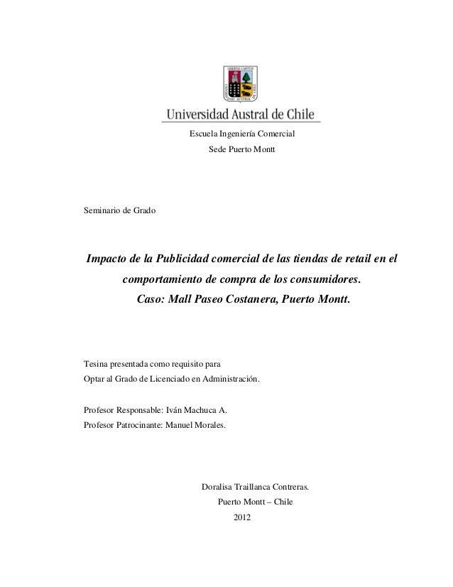 Escuela Ingeniería Comercial Sede Puerto Montt Seminario de Grado Impacto de la Publicidad comercial de las tiendas de ret...