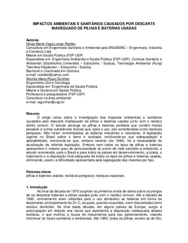 IMPACTOS AMBIENTAIS E SANITÁRIOS CAUSADOS POR DESCARTEINADEQUADO DE PILHAS E BATERIAS USADASAutoresNívea Maria Vega Longo ...