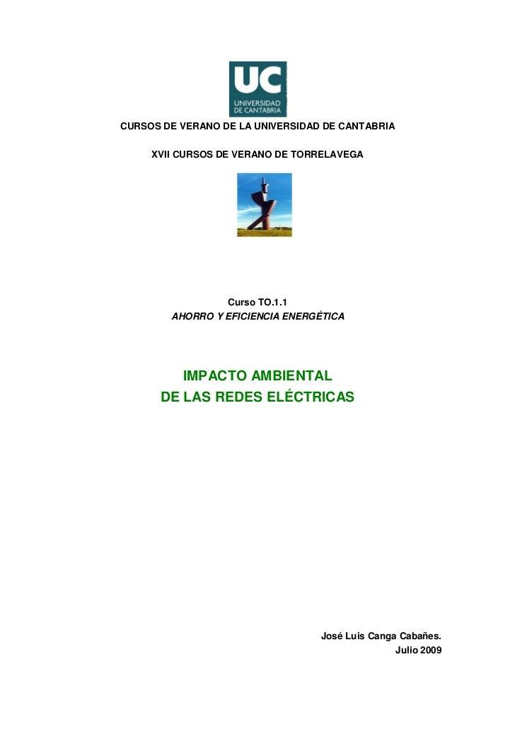 CURSOS DE VERANO DE LA UNIVERSIDAD DE CANTABRIA     XVII CURSOS DE VERANO DE TORRELAVEGA                  Curso TO.1.1    ...