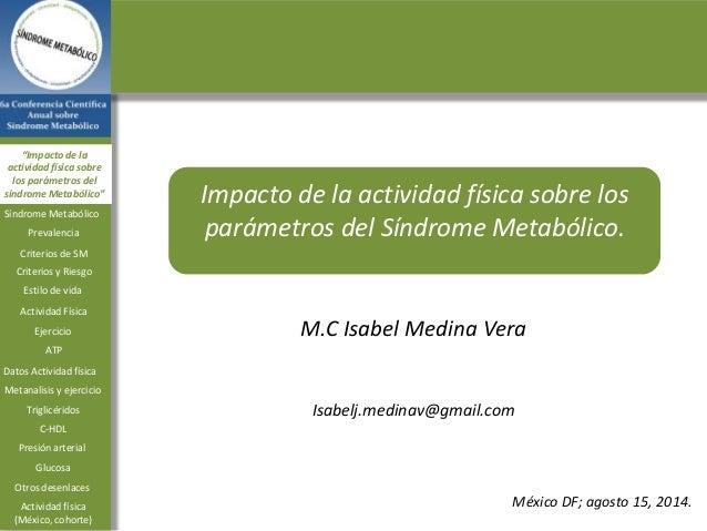 """""""Impacto de la  actividad física sobre  los parámetros del  síndrome Metabólico"""" Impacto de la actividad física sobre los ..."""