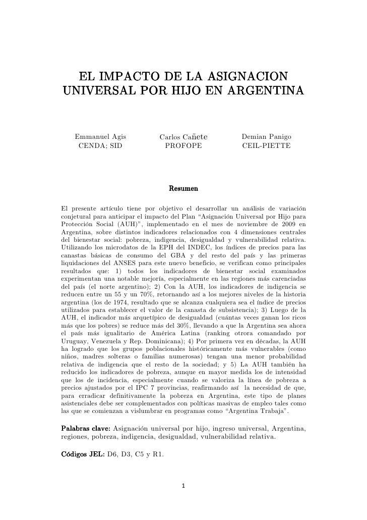 EL IMPACTO DE LA ASIGNACION UNIVERSAL POR HIJO EN ARGENTINA       Emmanuel Agis                Carlos Cañete              ...
