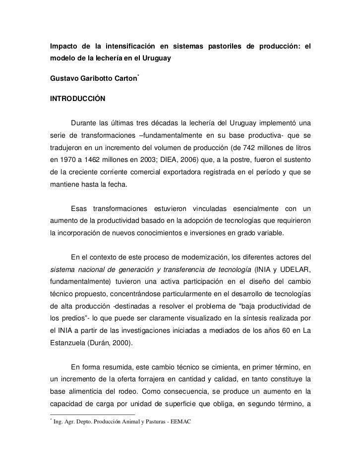 Impacto de la intensificación en sistemas pastoriles de producción: elmodelo de la lechería en el UruguayGustavo Garibotto...
