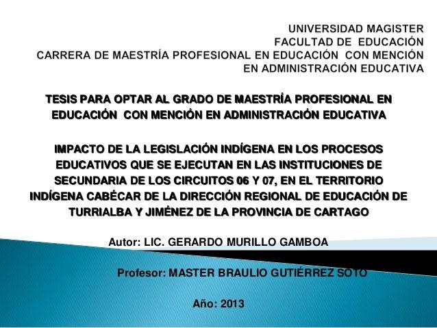 TESIS PARA OPTAR AL GRADO DE MAESTRÍA PROFESIONAL EN EDUCACIÓN CON MENCIÓN EN ADMINISTRACIÓN EDUCATIVA IMPACTO DE LA LEGIS...