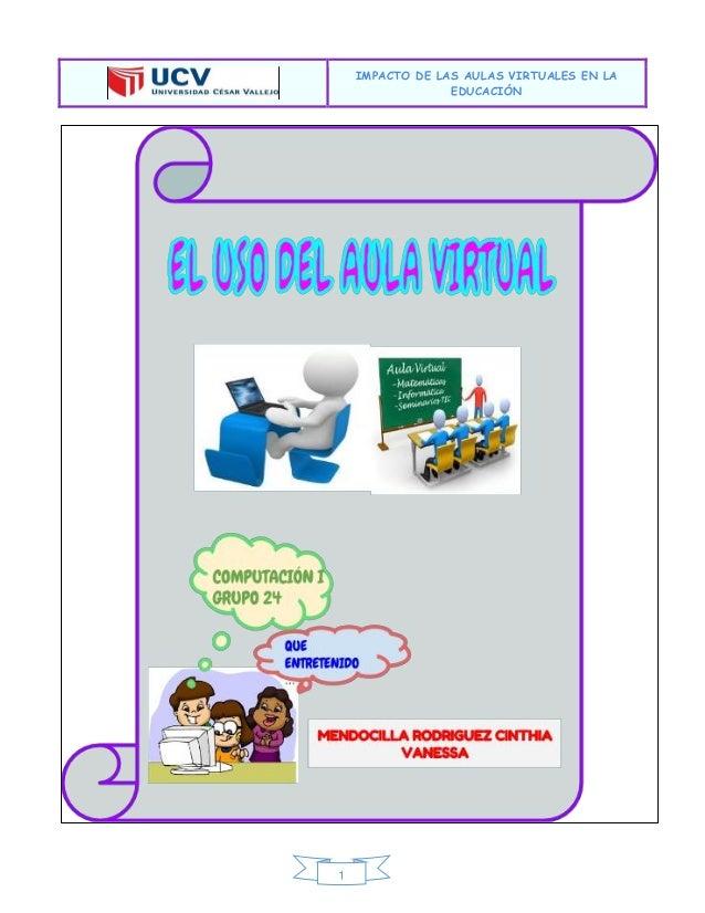 IMPACTO DE LAS AULAS VIRTUALES EN LA EDUCACIÓN  1