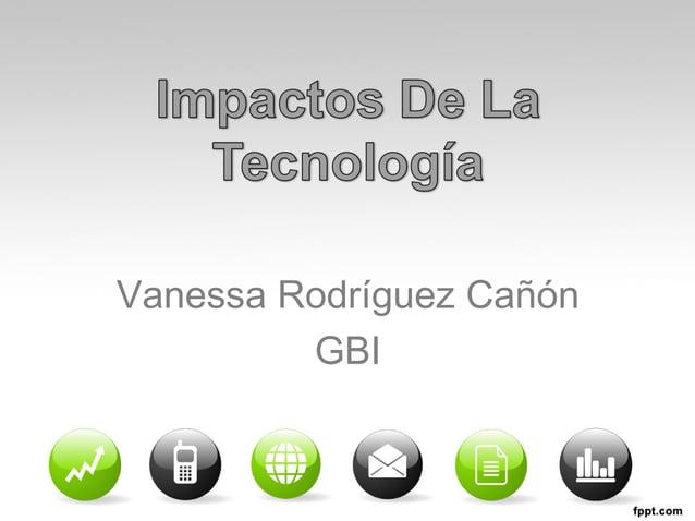 Vanessa Rodríguez Cañón  GBI