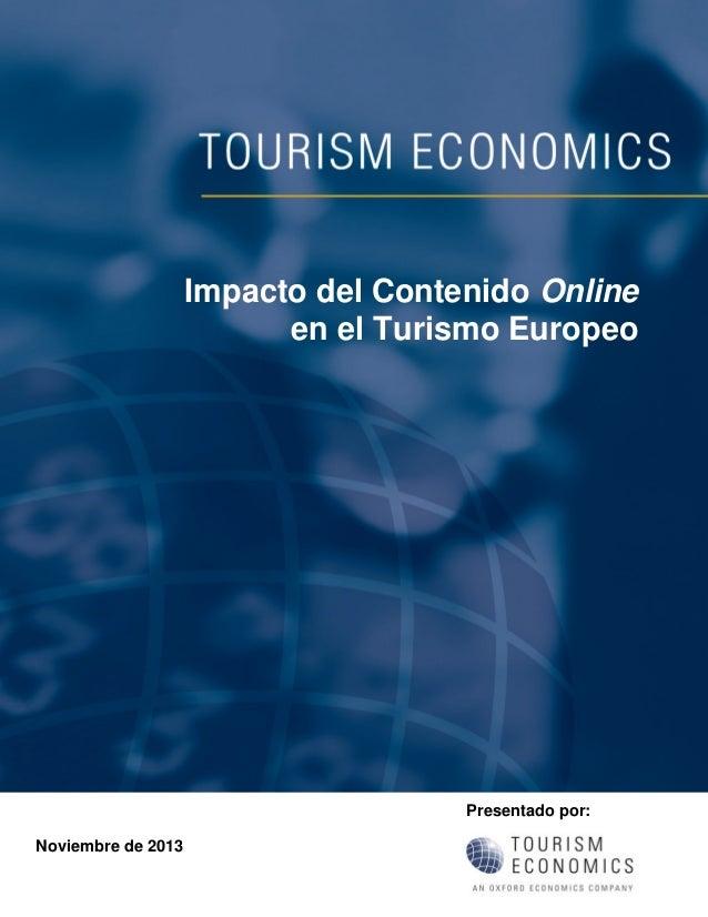 Impacto del Contenido Online en el Turismo Europeo  Presentado por: Noviembre de 2013