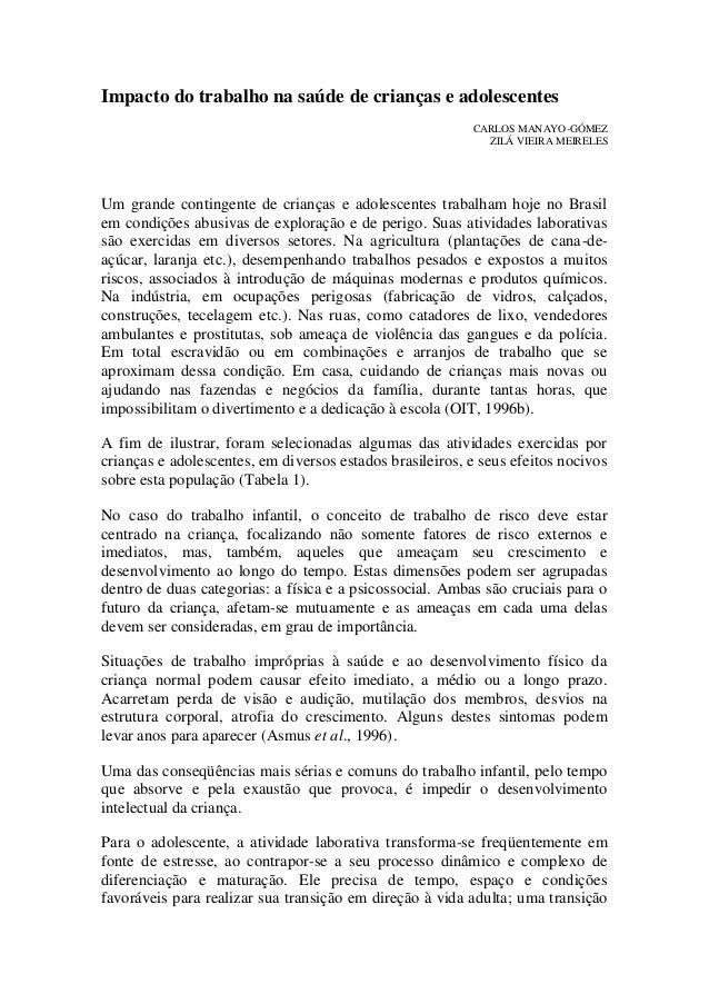 Impacto do trabalho na saúde de crianças e adolescentes  CARLOS MANAYO-GÓMEZ ZILÁ VIEIRA MEIRELES  Um grande contingente d...