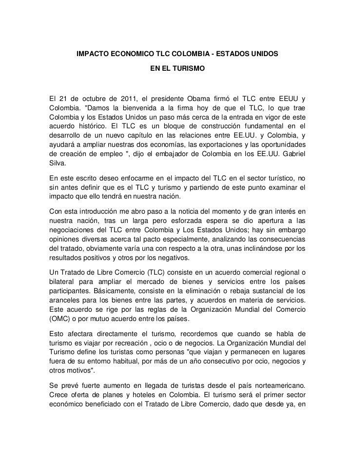 IMPACTO ECONOMICO TLC COLOMBIA - ESTADOS UNIDOS                                EN EL TURISMOEl 21 de octubre de 2011, el p...