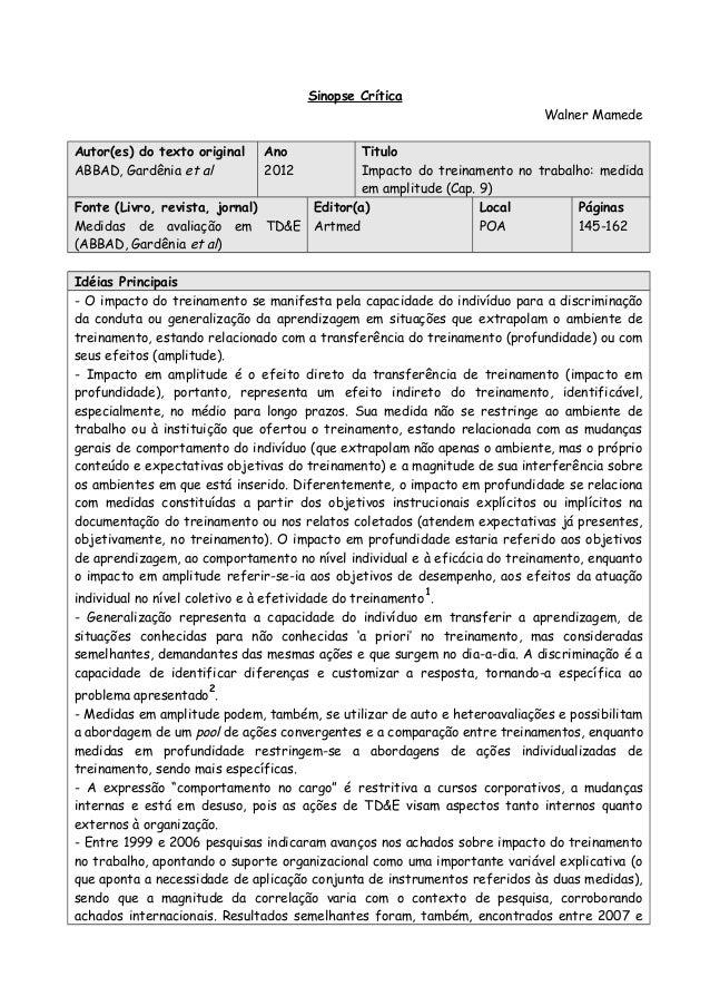 Sinopse Crítica Walner Mamede Autor(es) do texto original ABBAD, Gardênia et al Ano 2012 Titulo Impacto do treinamento no ...