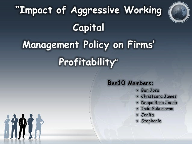 working capital recommendations and impact of Read how business can improve their working capital learn about working  capital management, increasing sales, and managing cash flow.