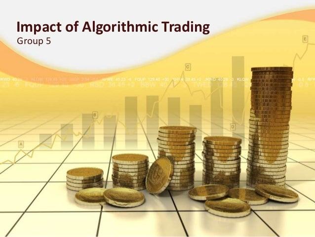 Impact of Algorithmic TradingGroup 5