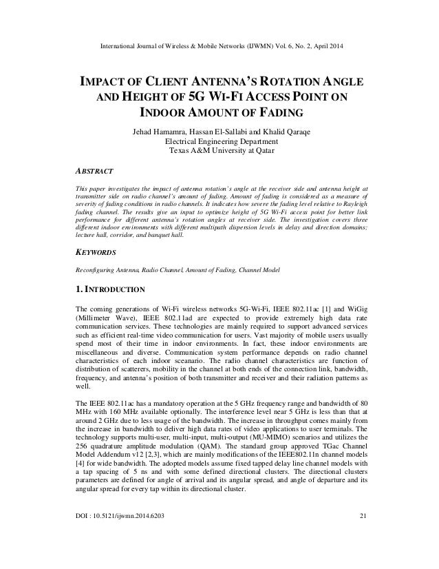 International Journal of Wireless & Mobile Networks (IJWMN) Vol. 6, No. 2, April 2014 DOI : 10.5121/ijwmn.2014.6203 21 IMP...