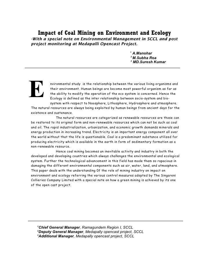 Impact of coal mining on environment and ecology with a special note on Environmental mangement in SCCL