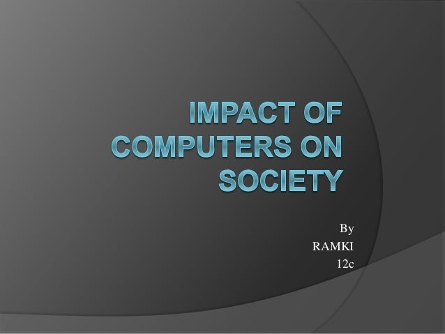 Impact of computer to society