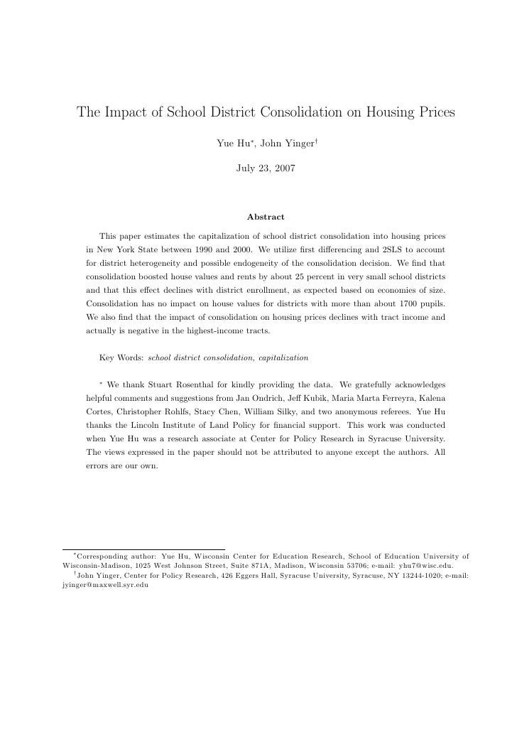 The Impact of School District Consolidation on Housing Prices                                            Yue Hu∗, John Yin...