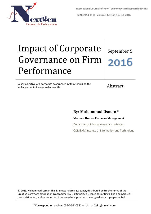 Impact of Corporate Governance on Firm Performance September 5 2016 A key objective of a corporate governance system shoul...