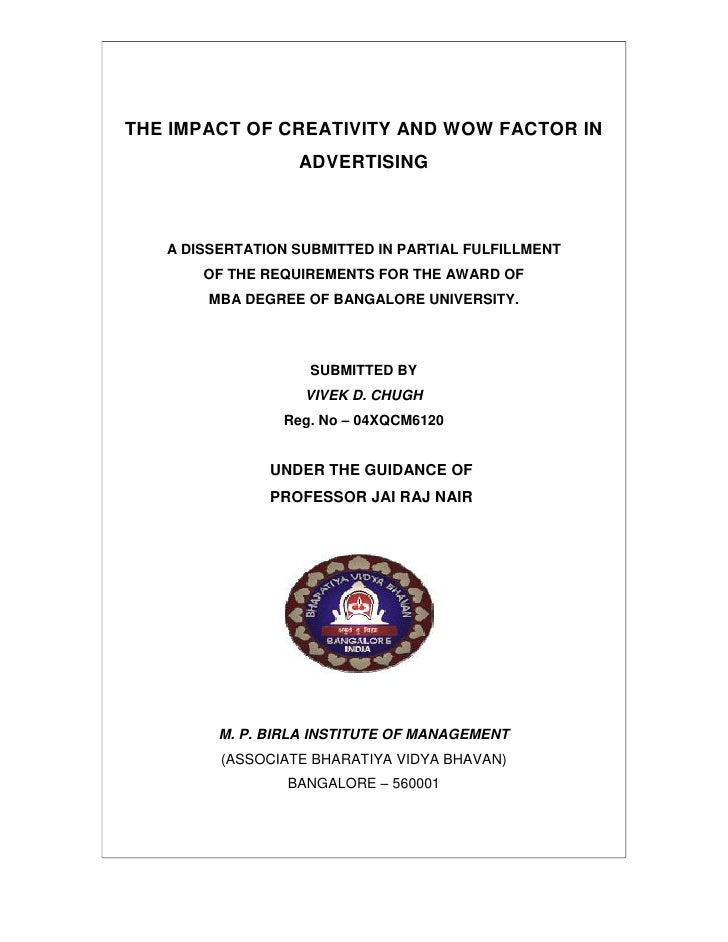 THE IMPACT OF CREATIVITY AND WOW FACTOR IN                   ADVERTISING       A DISSERTATION SUBMITTED IN PARTIAL FULFILL...
