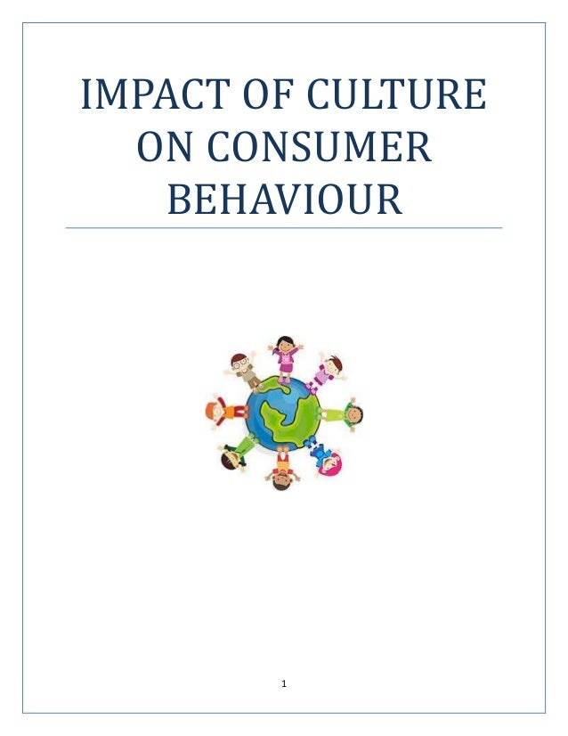 social impacts on consumer behavior Start studying chapter 6 definitions  services, experiences, or ideas to satisfy needs and the impacts that  and decision processes of consumer behavior.