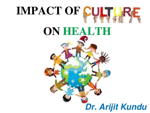 Impact of culture on health