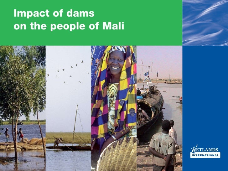 Impact of dams on the people of Mali                             Impact of dams on the people of Mali 1