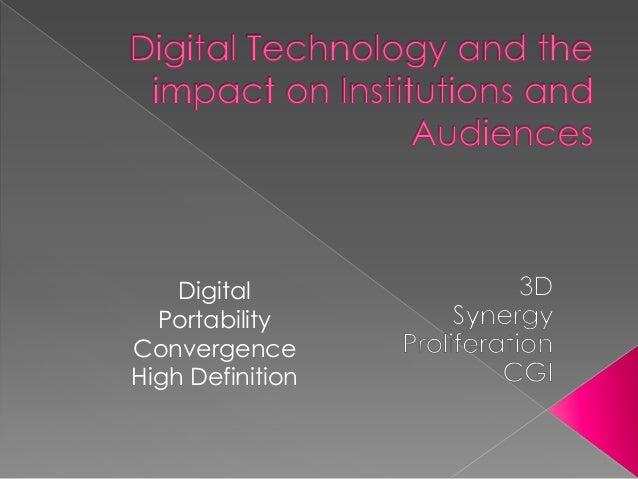 Digital Portability Convergence High Definition