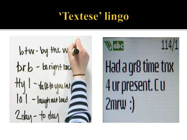 the positive and negative impact of texting and internet lingo on the english language writing skill Believes her team's findings uphold texting as a positive predictor of language  reduction in writing skill,  a negative link between texting and so.