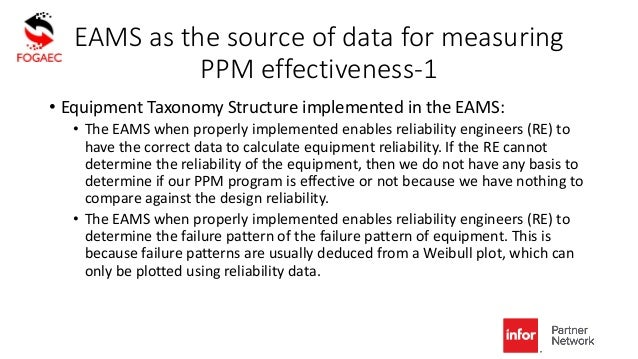 EAMS as the source of data for measuring PPM effectiveness-1 • Equipment Taxonomy Structure implemented in the EAMS: • The...