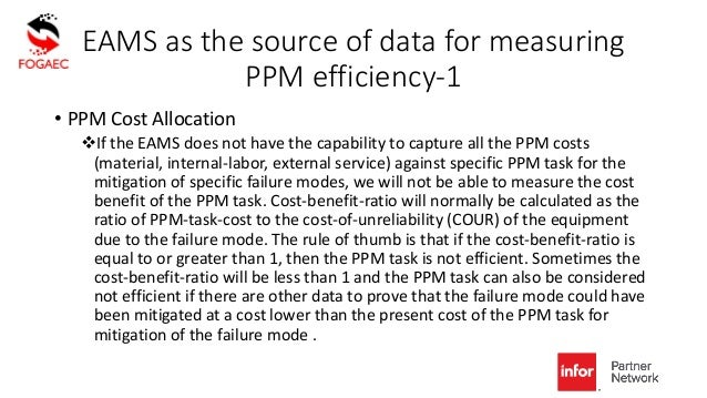 EAMS as the source of data for measuring PPM efficiency-1 • PPM Cost Allocation If the EAMS does not have the capability ...